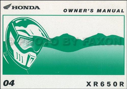 Owners Manual Bike Dirt (2004 Honda XR650R Dirt Bike Owner's Manual Original Motorcycle)