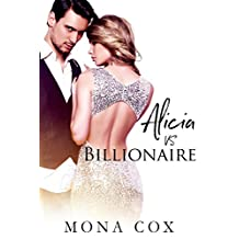 Alicia Vs. Billionaire