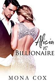 Alicia Vs. Billionaire