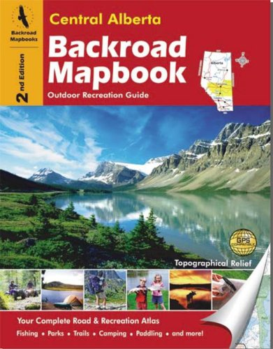 Central Alberta Backroad M (Backroads Mapbook Central Alberta compare prices)