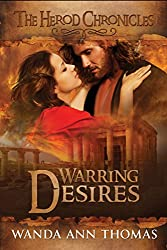 Warring Desires (The Herod Chronicles Book 3)