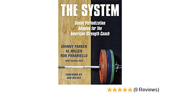 the system soviet periodization adapted for the american strength coach