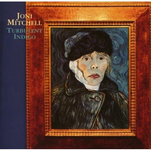 Amazon Com Turbulent Indigo Joni Mitchell Mp3 Downloads