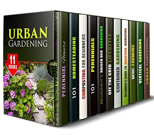 Urban Gardening Box set (11 in 1): Homesteading and Gardening Techniques to Grow Your Own Food at the Comfort of Your Home with Minimum Effort (Backyard Gardening & Homesteading) by [Hicks, Carrie, Hansen, Michael, Pena, Timothy, Blair, Tamara, Riley, Matt, Leonard, Gilbert, Hamilton, Monica, Harper, Lillian, Brooks, Nancy]