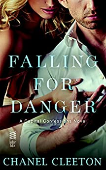 Falling for Danger: Capital Confessions by [Cleeton, Chanel]