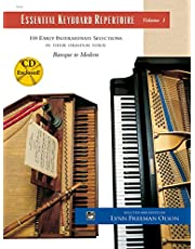 Essential Keyboard Repertoire, Vol 1: 100 Early Intermediate Selections in Their Original Form - Baroque to Modern, Book & CD