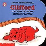 Clifford y la Hora de Dormir, Norman Bridwell, 0439545684