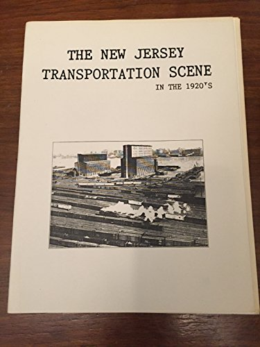 The New Jersey Transportation Scene in the 1920s