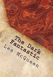 The Dark Fantastic: 12 Short Screenplays