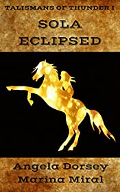 Sola Eclipsed (Talismans of Thunder Book 1)