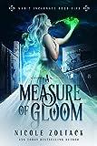 A Measure of Gloom (Magic Incarnate Book 5)