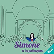 Qu'est-ce que philosopher ? (Simone et les philosophes 2) |  Simone