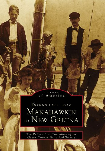 Downshore From Manahawkin to New Gretna (Images of America)