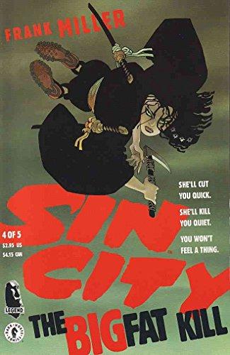 Sin City : The Big Fat Kill #4 FN ; Dark Horse comic book