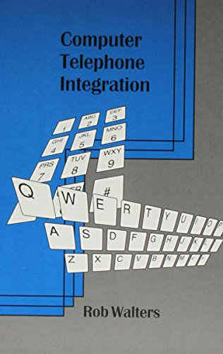 Computer Telephone Integration (Telecommunications Library) (Computer Telephone Integration)