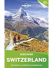 Lonely Planet Discover Switzerland 3 3rd Ed.: 3rd Edition