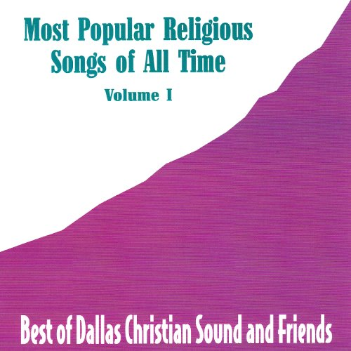 most popular religious songs of all time vol 1