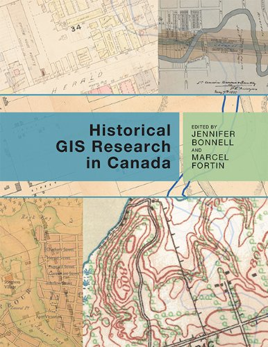 Historical GIS Research in Canada (Canadian History and - Don Megan And