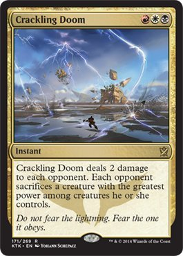 Magic: the Gathering - Crackling Doom (171/269) - Khans of Tarkir (Doom Card)