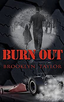 Burnout by [Taylor, Brooklyn]