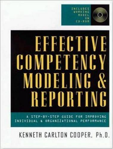 Effective Competency Modeling And Reporting (With CD-ROM)