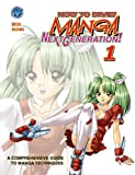How to Draw Manga: Next Generation Pocket Manga Volume 1, Fred Perry, Ben Dunn, David Hutchison, Rod Espinosa, 0981664784