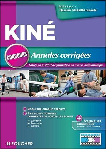 En ligne Annales corrigées concours d'entrée masseur-Kinésithérapeute pdf epub