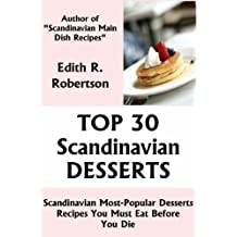 Top 30 Scandinavian Most-Popular Dessert Recipes You Must Eat Before You Die