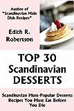 Top 30 Scandinavian Most-Popular Dessert Recipes You Must Eat Before You Die