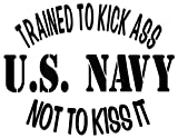U.S. Navy Kick Ass Military Vinyl Decal Sticker For Vehicle Car Truck Window Bumper Wall Decor - [6 inch/15 cm Wide] - Matte WHITE Color