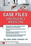 Case Files Emergency Medicine, Fourth Edition (LANGE Case Files)