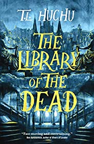 The Library of the Dead (Edinburgh Nights Book 1)