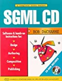 img - for SGML CD: With CDROM (Charles F. Goldfarb) by DuCharme Bob (1997-06-01) Paperback book / textbook / text book
