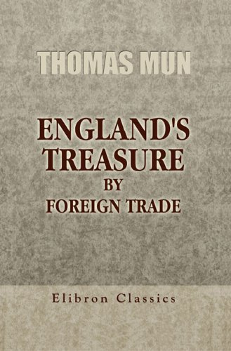 England's Treasure by Foreign Trade. ()
