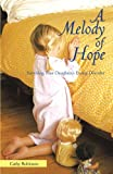 A Melody of Hope, Cathy Robinson, 146201190X