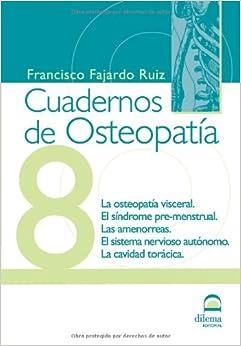 Cuadernos De Osteopatía. Tomo 8 por Francisco Fajardo Ruiz epub
