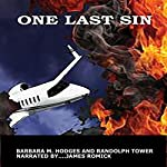 One Last Sin | Randolph Tower,Barbara M. Hodges