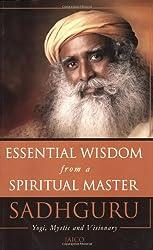 Essential Wisdom from a Spiritual Master
