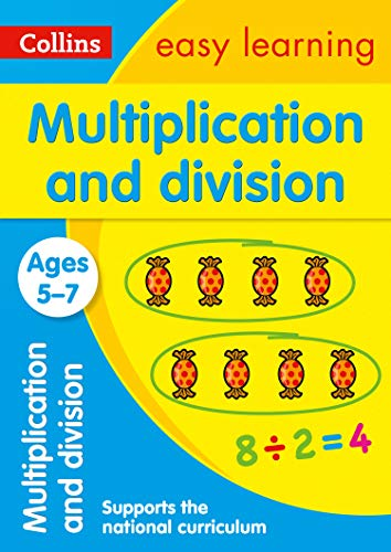 Collins Easy Learning Age 5-7 — Multiplication and Division Ages 5-7: New Edition (The Division Game Of The Year Edition)
