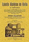 img - for ESTUDIO HISTORICO DE AVILA book / textbook / text book