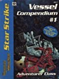 img - for Star Strike: Vessel Compendium No. 1 - Adventurer Class (Space Master RPG) book / textbook / text book