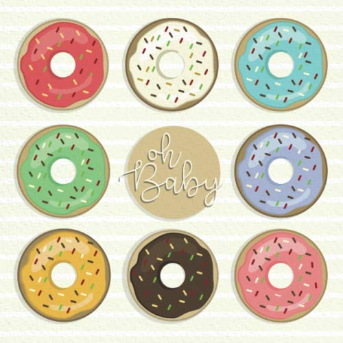 (Oh Baby: Baby Shower Guest Book with doughnut /  donut theme (Baby Shower Guest Books))
