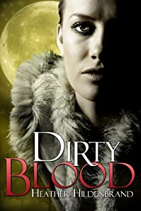 Dirty Blood by Heather Hildenbrand ebook deal