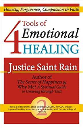 4 Tools of Emotional Healing (Love, Lust and the Longing for God ...