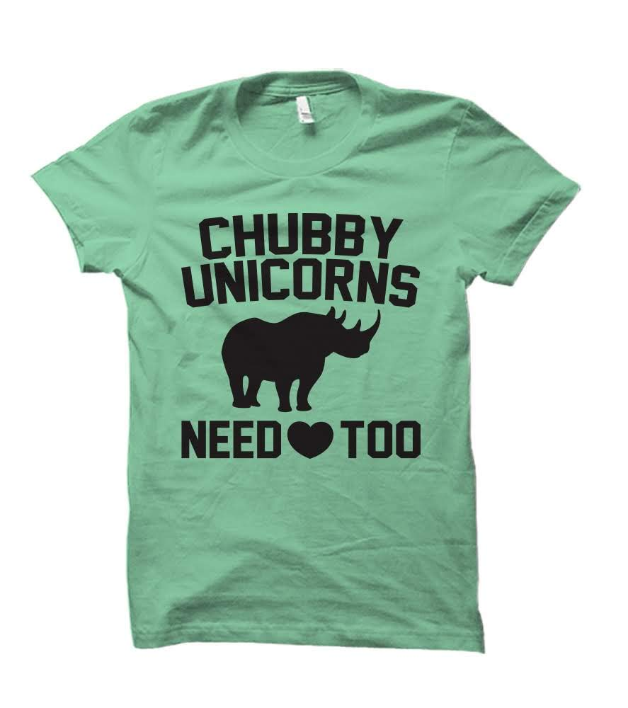 Chubby Unicorns Need Love Too Humorous Adult Tshirt