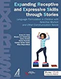 img - for Expanding Receptive and Expressive Skills through Stories (EXPRESS): Language Formulation in Children with Selective Mutism and Other Communication Needs book / textbook / text book