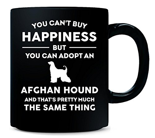 Can't Buy Happiness Adopt Afghan Hound Cool Gift - Mug