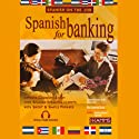 Spanish for Banking Audiobook by Stacey Kammerman Narrated by Stacey Kammerman