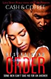 img - for Restraining Order: Some Men Can't Take No For An Answer (Volume 1) book / textbook / text book
