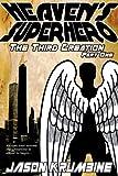 Heaven's Superhero: The Third Creation - Part One (Heaven's Superhero #1)